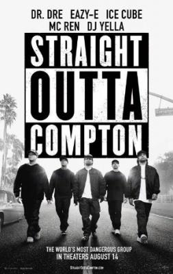 Straight Outta Compton - Zgodba o N. W. A. - Straight Outta Compton