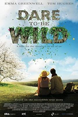 Divji vrtovi - Dare to Be Wild