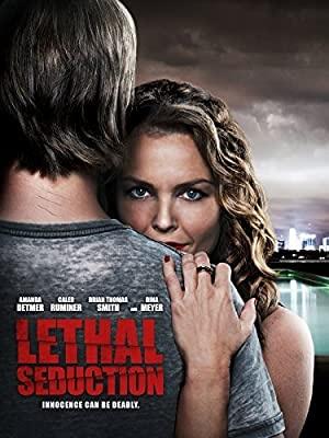 Usodno zapeljevanje - Lethal Seduction