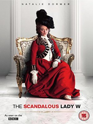 Škandalozno življenje lady W - The Scandalous Lady W