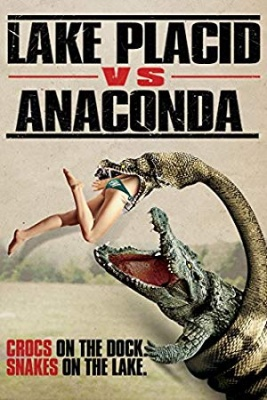 Lake Placid proti anakondi - Lake Placid vs. Anaconda