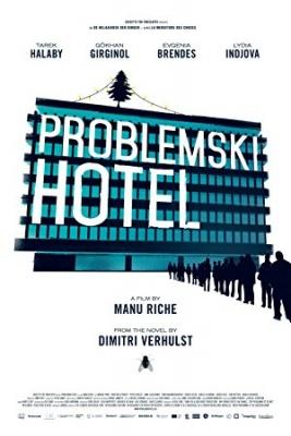 Hotel Problematik - Problemski Hotel