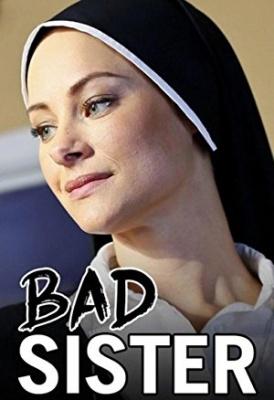 Poredna nuna - Bad Sister