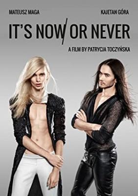 Zdaj ali nikoli - It's Now or Never