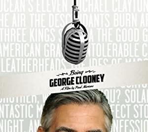 Biti George Clooney - Being George Clooney