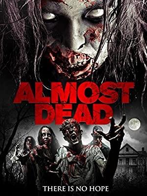 Skoraj mrtvi - Almost Dead