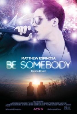 Za trenutek neslaven - Be Somebody