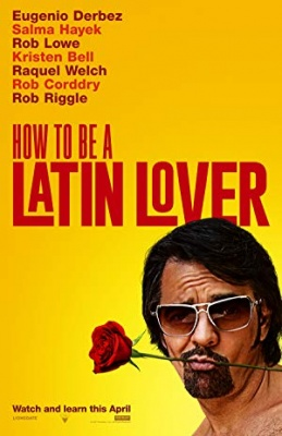 Kako biti latino ljubimec - How to Be a Latin Lover