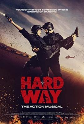 Specialci: Akcijski muzikal - Hard Way: Das Action Musical