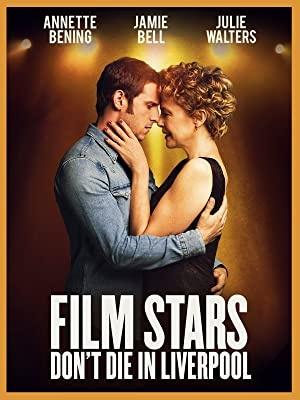 Filmske zvezde ne umirajo v Liverpoolu - Film Stars Don't Die in Liverpool