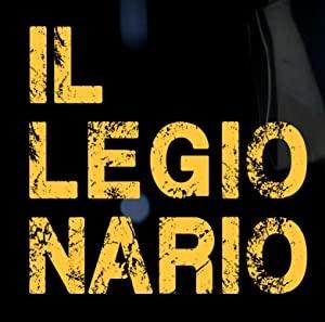 Legionar - Il Legionario