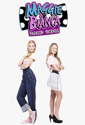 Maggie & Bianca: Modni frendici