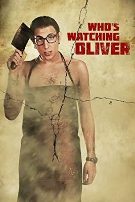Kdo pazi na Oliverja - Who's Watching Oliver