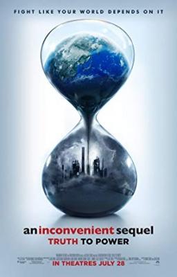 Neprijetno nadaljevanje: Čas se izteka - An Inconvenient Sequel: Truth to Power