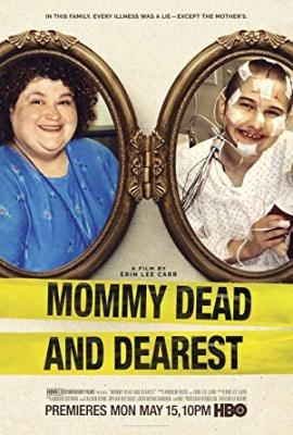 Ljuba mrtva mamica - Mommy Dead and Dearest