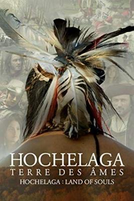 Hochelaga, dežela duš - Hochelaga, Land of Souls