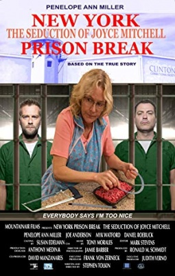 Pobeg iz zapora: Zapeljevanje Joyce Mitchell - New York Prison Break the Seduction of Joyce Mitchell