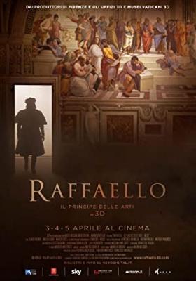 Rafael, princ slikarjev - Raffaello: Il Principe delle Arti - in 3D