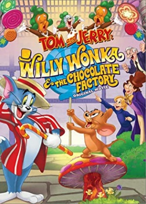Tom in Jerry - Tom and Jerry: Willy Wonka and the Chocolate Factory