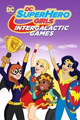 DC Super junakinje: Medgalaktične igre - DC Super Hero Girls: Intergalactic Games