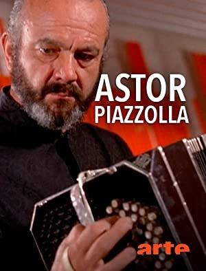 Astor Piazzolla: tango nuevo - Astor Piazzolla, tango nuevo