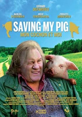 Mon Cochon Et Moi - Saving My Pig