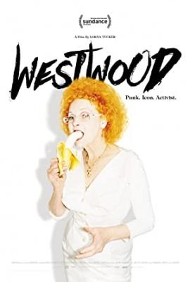 Vivienne Westwood - pankovska aktivistka - Westwood: Punk, Icon, Activist