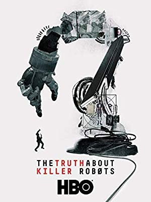 Resnica o morilskih robotih - The Truth About Killer Robots