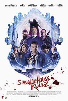 Klavnica raztura - Slaughterhouse Rulez