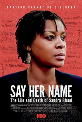Izreci njeno ime: Življenje in smrt Sandre Bland - Say Her Name: The Life and Death of Sandra Bland