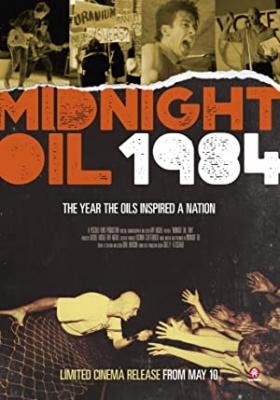Midnight Oil: 1984 - Midnight Oil: 1984