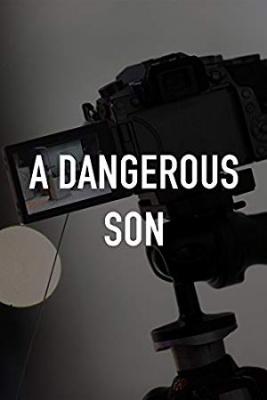 Nevarni sin - A Dangerous Son