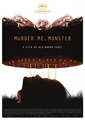 Ubij me, pošast - Murder Me, Monster