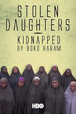 Ukradene hčere: Ugrabljenke Boko Harama - Stolen Daughters: Kidnapped by Boko Haram