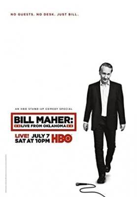 Bill Maher: V živo iz Oklahome - Bill Maher: Live from Oklahoma