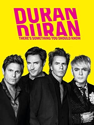Duran Duran: Nekaj morate vedeti - Duran Duran: There's Something You Should Know