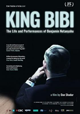 Kralj Bibi - življenje in podvigi Benjamina Netanjahuja, film