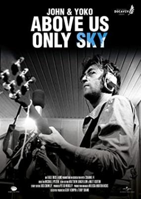 John in Yoko: Nad nami le nebo - John & Yoko: Above Us Only Sky