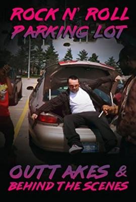Parkirišče - Rock N' Roll Parking Lot: Outtakes & Behind the Scenes