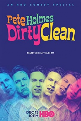 Stand up Peta Holmesa - Pete Holmes: Dirty Clean