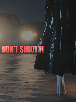 Ne streljajte! - Don't Shoot It