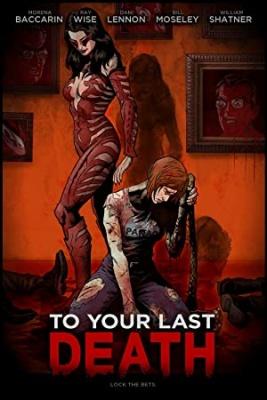 Do končne smrti - To Your Last Death