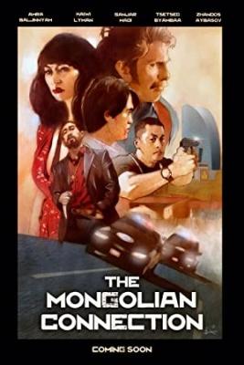 Mongolska zveza - The Mongolian Connection