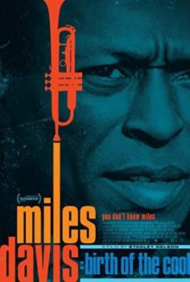 Miles Davis - rojstvo cool jazza - Miles Davis: Birth of the Cool